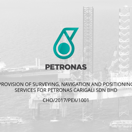 Provision of Surveying, Navigation and Positioning Services for Petronas Carigali Sdn. Bhd.