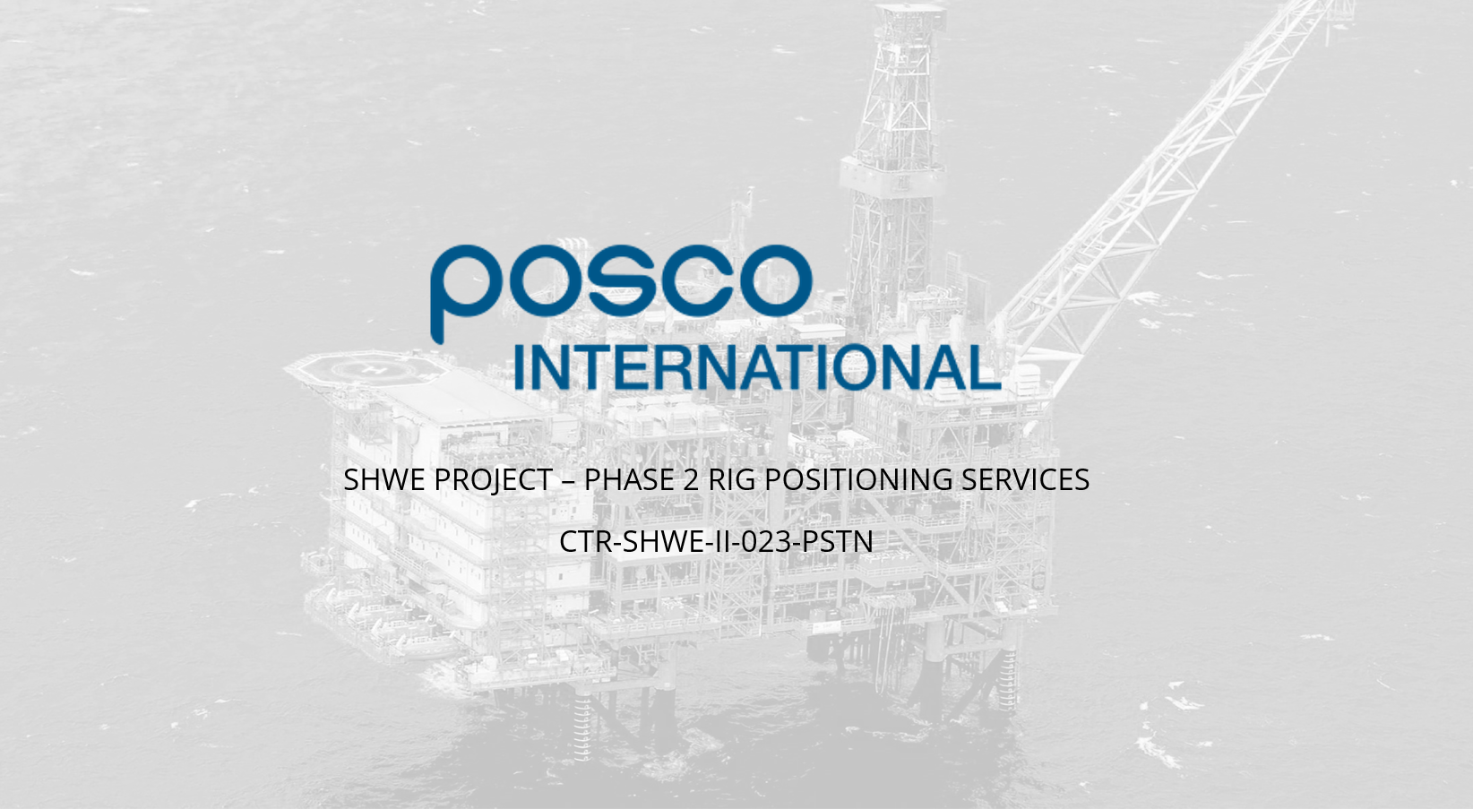 SHWE Project – Phase 2 Rig Positioning Service for POSCO International
