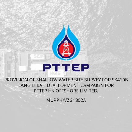 Provision of Shallow Water Site Survey for SK410B Lang Lebah Development Campaign for PTTEP HK Offshore Limited